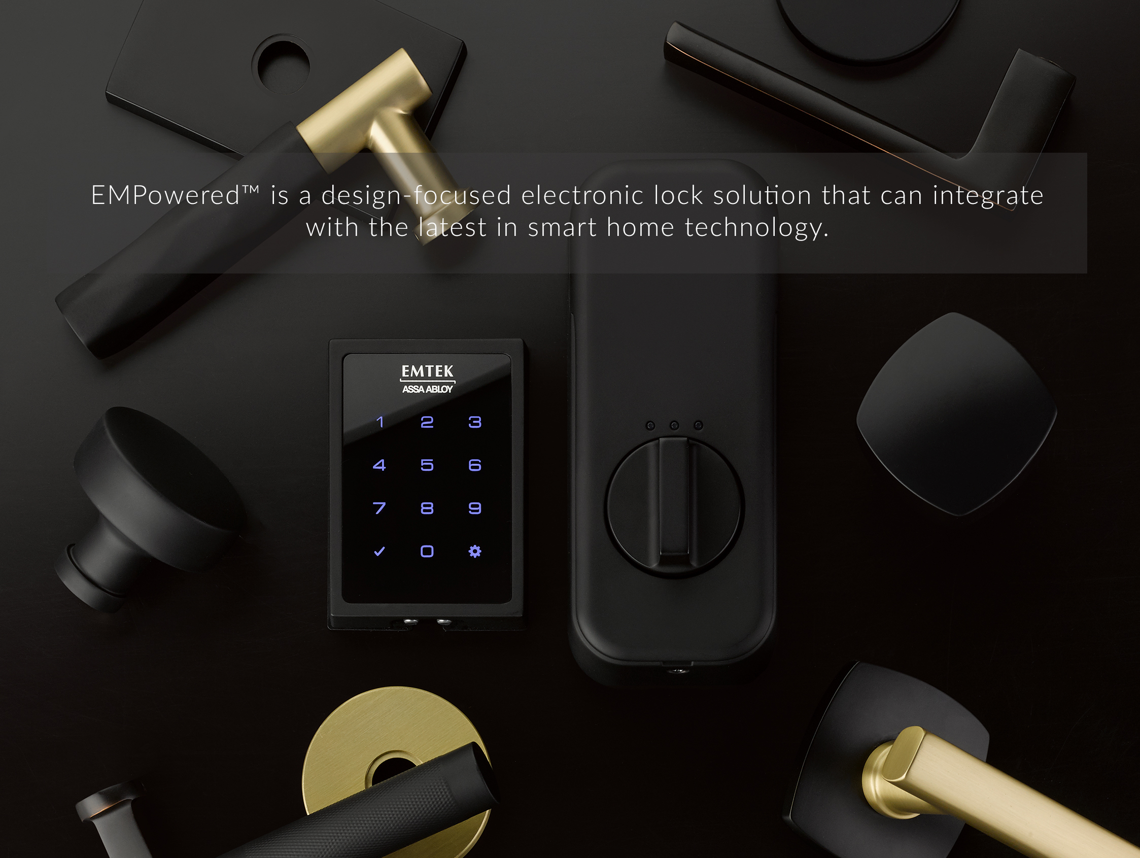 EMPowered™ is the design focused solution for a motorized deadbolt that can integrate with smart home technology.